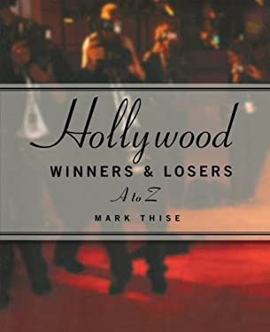 Hollywood Winners & Losers A to Z