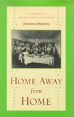 Home Away from Home: A History of Basque Boardinghouses 9780874173291