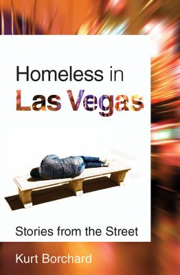 Homeless in Las Vegas: Stories from the Street 9780874178371
