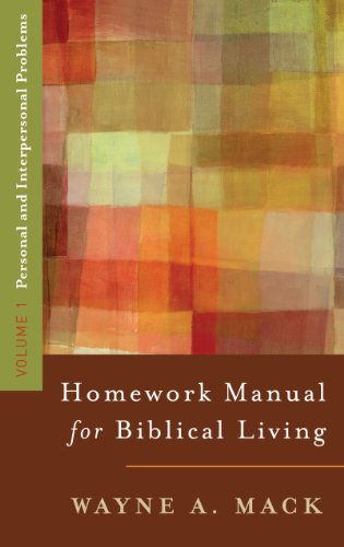 A Homework Manual for Biblical Living Vol. 1 9780875523569