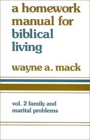 A Homework Manual for Biblical Living Vol. 2 9780875523576