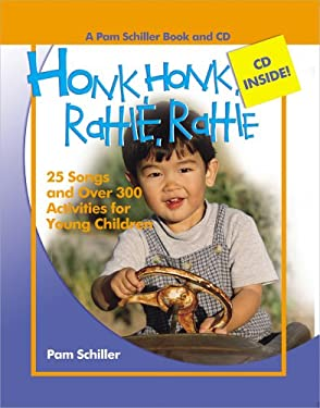 Honk, Honk, Rattle, Rattle: 25 Songs and Over 300 Activities for Young Children [With Music CD] 9780876590188