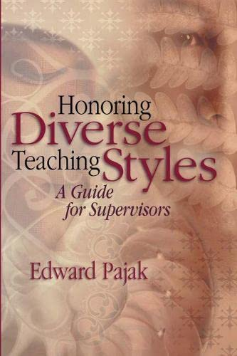 Honoring Diverse Teaching Styles: A Guide for Supervisors 9780871207760
