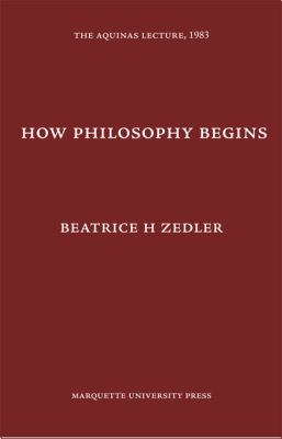 How Philosophy Begins 9780874621518