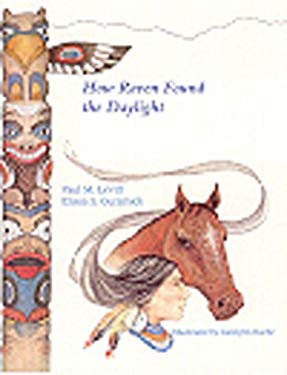 How Raven Found the Daylight & Other American Indian Stories 9780870815867