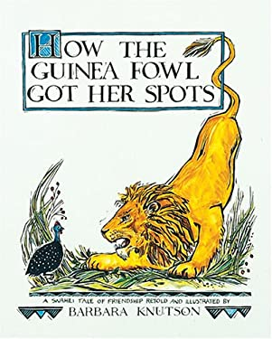 How the Guinea Fowl Got Her Spots: A Swahili Tale of Friendship 9780876145371