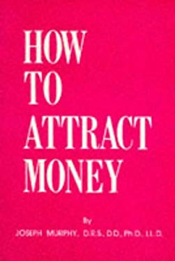 How to Attract Money 9780875162041