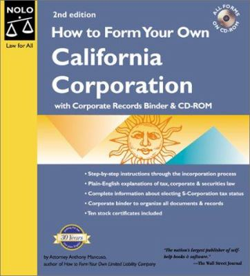 How to Form Your Own California Corporation [With CDROM] 9780873374569