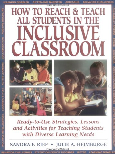 How to Reach & Teach All Students in the Inclusive Classroom: Ready-To-Use Strategies Lessons & Activities Teaching Students with Diverse Learning Nee 9780876283998