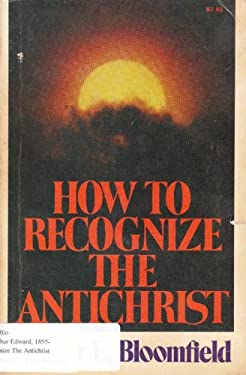How to Recognize the Antichrist 9780871232250