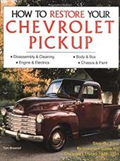 How to Restore Your Chevrolet Pickup 3920308