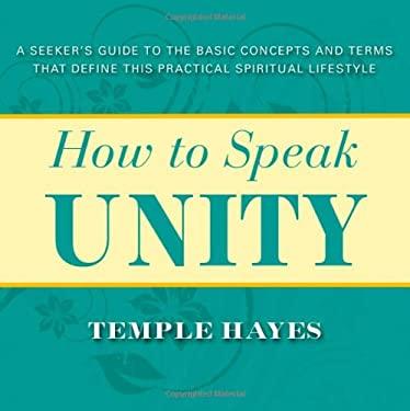 How to Speak Unity 9780875168593