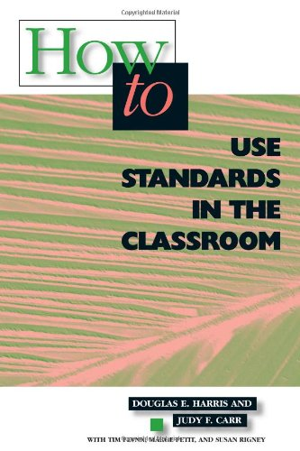 How to Use Standards in the Classroom 9780871202680