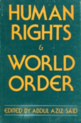 Human Rights and World Order 9780878557189