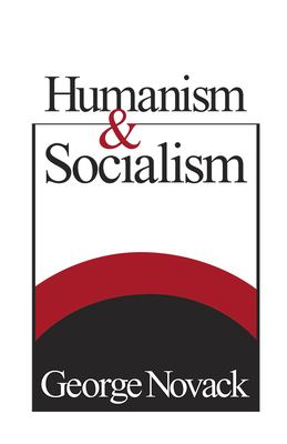 Humanism and Socialism 9780873483094