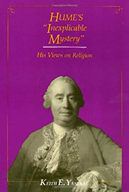 Hume's Inexplicable Mystery: His Views on Religion 9780877226437