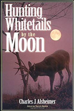 Hunting Whitetails by the Moon 9780873418133