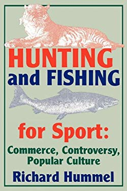 Hunting and Fishing for Sport 9780879726461