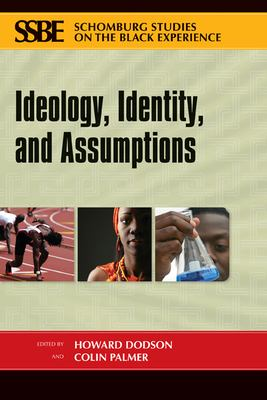 Ideology, Identity, and Assumptions 9780870137952