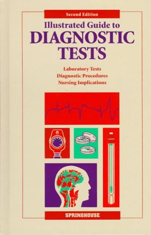 Illustrated Guide to Diagnostic Tests - 2nd Edition