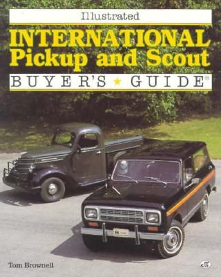 Illustrated International Pickup and Scout Buyer's Guide 9780879387778