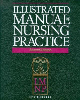 Illustrated Manual of Nursing Practice 9780874346091