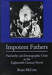 Impotent Fathers: Patriarchy and Demographic Crisis in the Eighteenth-Century Novel