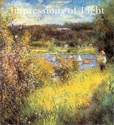 Impressions of Light: The French Landscape from Corot to Monet 9780878466467