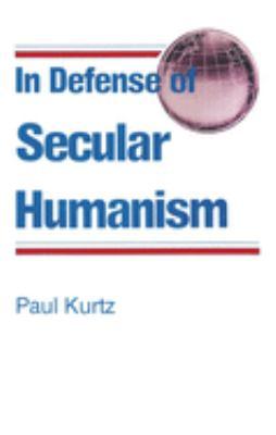 In Defense of Secular Humanism 9780879752286