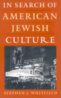 In Search of American Jewish Culture 9780874517545