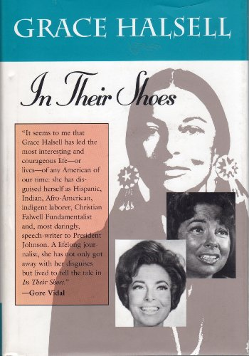 In Their Shoes: A White Woman's Journey Living as a Black, Navajo, and Mexican Illegal 9780875651613
