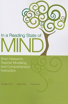 In a Reading State of Mind: Brain Research, Teacher Modeling, and Comprehension Instruction [With DVD] 9780872077775