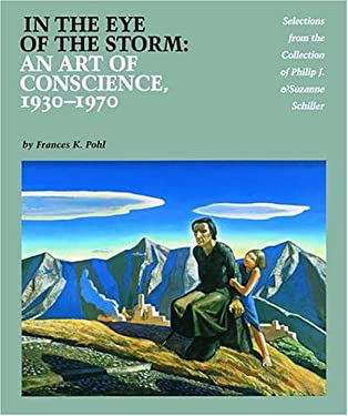 In the Eye of the Storm: An Art of Conscience, 1930-1970 9780876544822