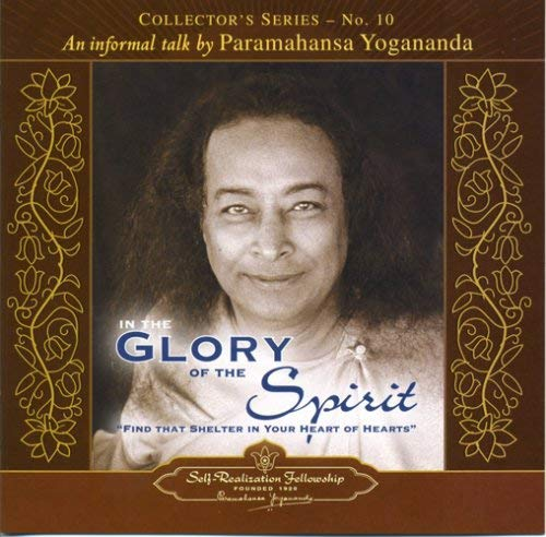 In the Glory of the Spirit: An Informal Talk by Paramahansa Yogananda 9780876125267