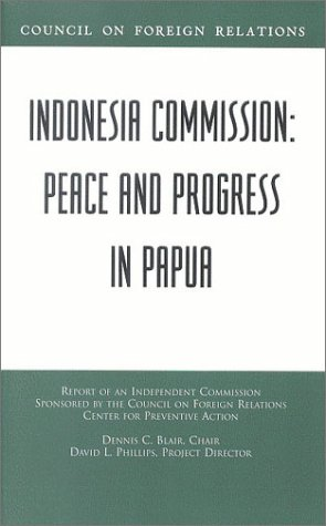 Indonesia Commission: Peace and Progress in Papua