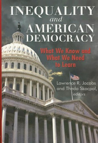 Inequality and American Democracy: What We Know and What We Need to Learn 9780871544131