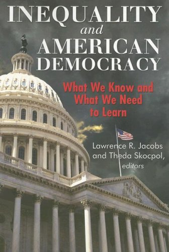 Inequality and American Democracy: What We Know and What We Need to Learn 9780871544148