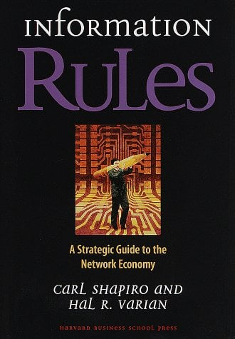 Information Rules: A Strategic Guide to the Network Economy 9780875848631