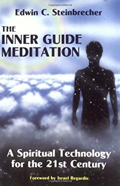 Inner Guide Meditation: A Spiritual Technology for the 21st Century 9780877286578