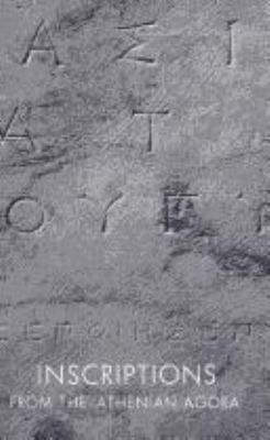 Inscriptions from the Athenian Agora (Agora Picture Book 10)