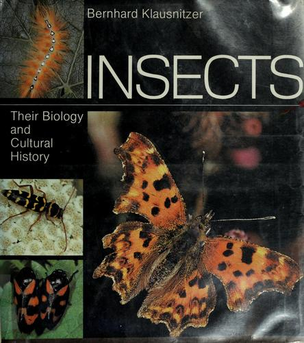 Insects: Their Biology and Cultural History