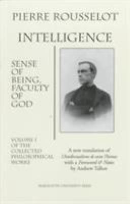 Intelligence: Sense of Being, Faculty of God 9780874626155