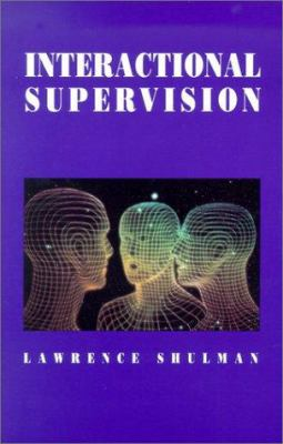 Interactional Supervision 9780871012203