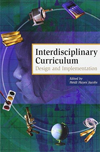Interdisciplinary Curriculum: Design and Implementation 9780871201652
