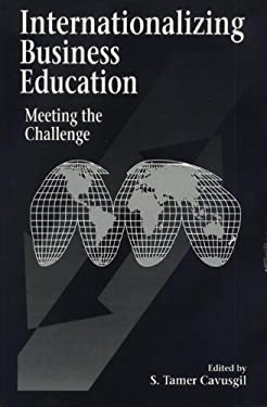 Internationalizing Business Education: Meeting the Challenge 9780870133329