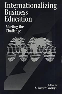 Internationalizing Business Education: Meeting the Challenge