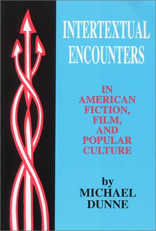 Intertextual Encounters in Amer Fiction: Film, and Popular Culture
