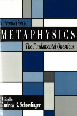 Introduction to Metaphysics: The Fundamental Questions 9780879756222