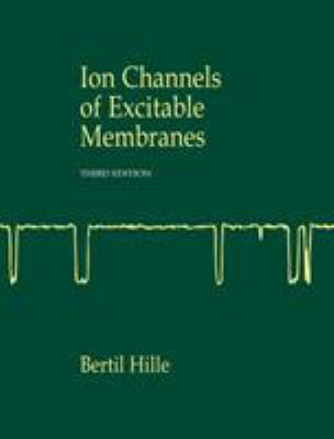 Ion Channels of Excitable Membranes 9780878933211