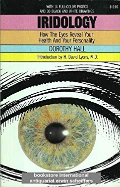 Iridology: How the Eyes Reveal Your Health and Your Personality 9780879832414